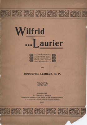 Wilfrid Laurier : conference devant le Club National de Montreal