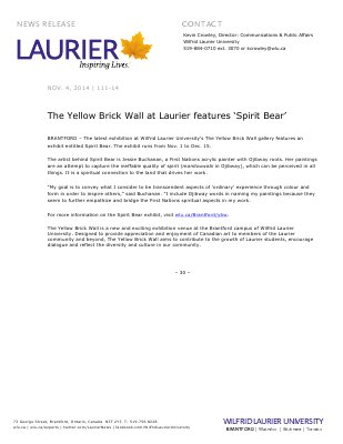 111-2014 : The Yellow Brick Wall at Laurier features 'Spirit Bear'