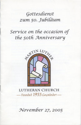 Service on the occasion of the 50th anniversary : Martin Luther Lutheran Church, November 27, 2005
