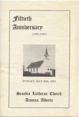 Fiftieth anniversary : Scandia Lutheran Church, Armena, Alberta