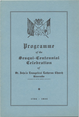 Programme of the Sesqui-Centennial Celebration of St. John's Evangelical Lutheran Church, Riverside, 1784-1934