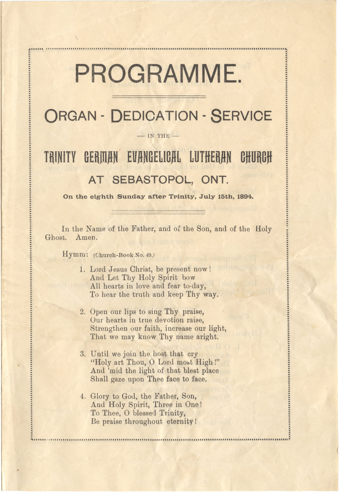 Programme : organ dedication service in the Trinity German Evangelical Lutheran Church at Sebastopol, Ont. on the eighth Sunday after Trinity, July 15th, 1894