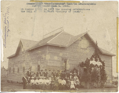 Opening of Hall of the Finnish Society of Youth, Copper Cliff, Ontario, 1903