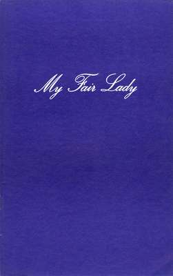 "Waterloo Lutheran University Purple and Gold Revue proudly presents ""My fair lady"""