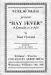 Waterloo College presents Hay Fever : a comedy in 3-Acts by Noel Coward