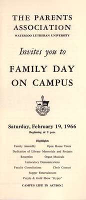 The Parents Association, Waterloo Lutheran University,  invites you to Family Day on Campus, Saturday, February 19, 1966