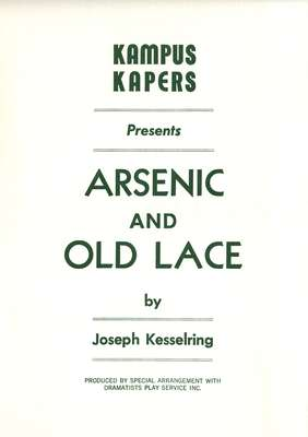 """Kampus Kapers presents """"Arsenic and old lace"""" by Joseph Kesselring"""