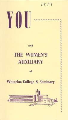 You and The Women's Auxiliary of Waterloo College & Seminary
