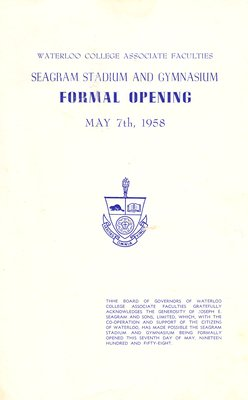 Waterloo College Associate Faculties : Seagram Stadium and gymnasium formal opening, May 7th, 1958