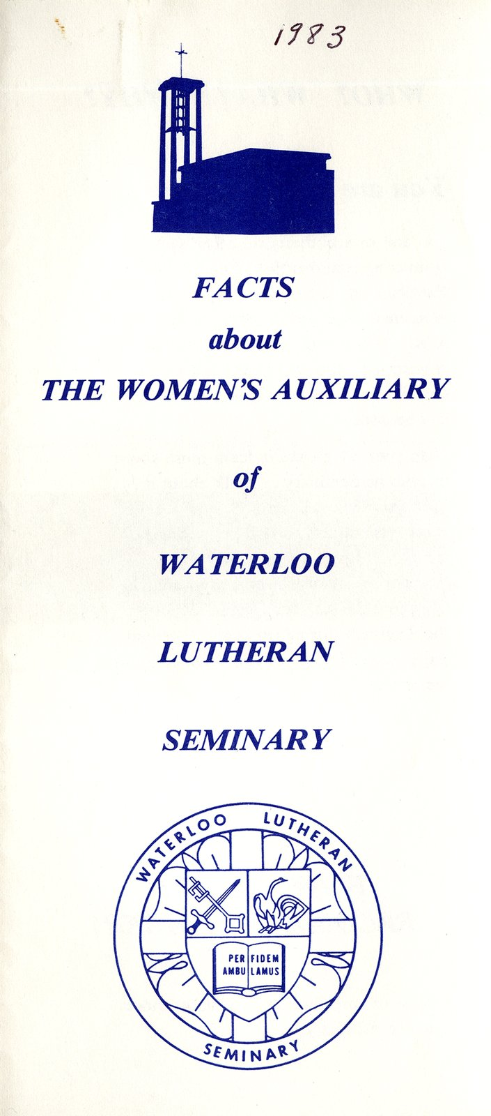 Facts About The Women's Auxiliary of Waterloo Lutheran Seminary, 1983