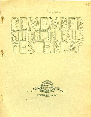 REMEMBER STURGEON FALLS YESTERDAY