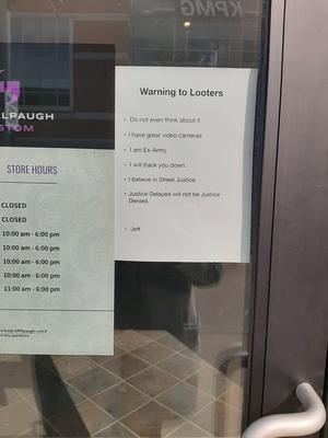 Jeff Alpaugh Custom's Warning to Looters Sign, Waterloo