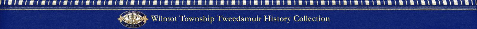 Wilmot Township Tweedsmuir History Collection