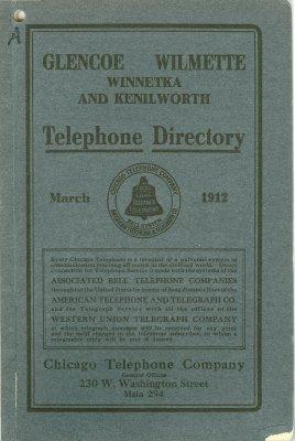 Telephone Directory [for] Glencoe, Wilmette, Winnetka and Kenilworth, March 1912